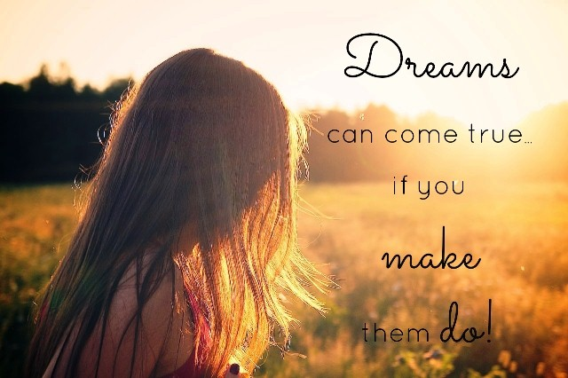 Dreams Can Come True Quote Tumblr Mqq4ivpL641st5lhmo1 1280