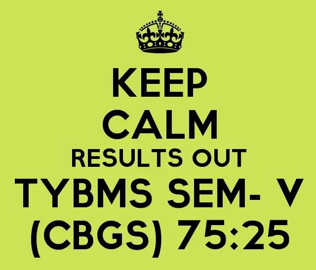 TYBMS SEM- V (CBSGS) (75:25) 2015 Results