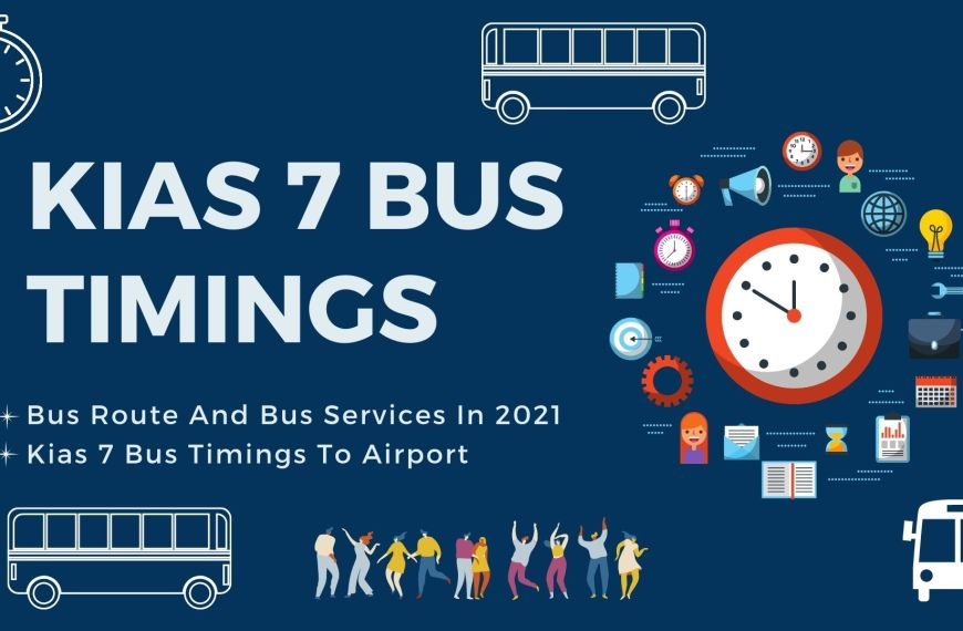 Kias 7 Bus Timings, Bus Route And Bus Services In 2021