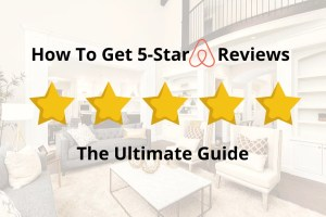 How to get good airbnb reviews 2