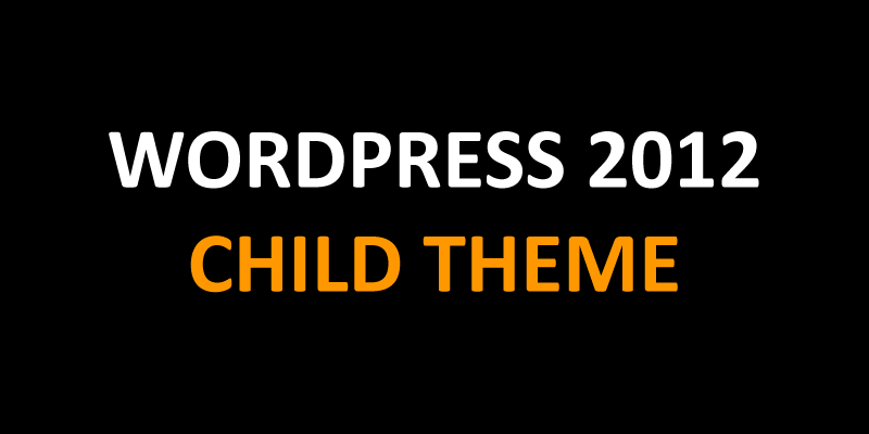 WordPress 2012 Child Theme