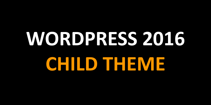 wordpress 2016 child theme