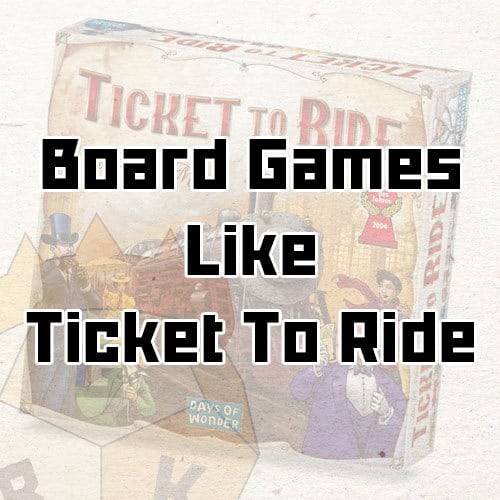 board games like ticket to ride