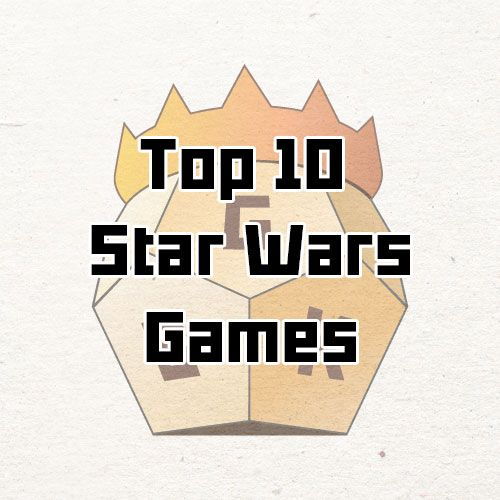 Top 10 Star Wars Board Games