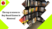 top-10-stores-to-buy-board-games-montreal