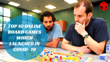 Top-10-online-Board-Games-which-launched-in-COVID-19
