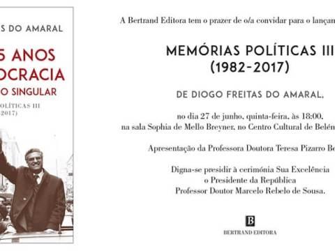 Memórias Políticas III (1982-2017): Mais 35 Anos de Democracia