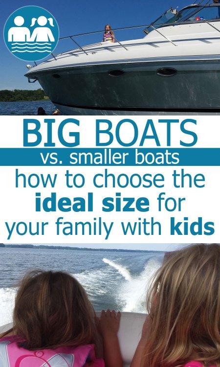 big boat vs smaller boat
