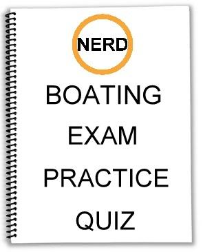 The Nerd Boating™ Exam Practice Quiz