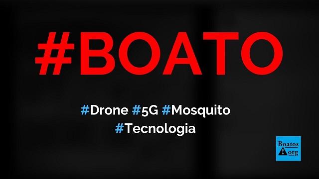 Insect Spy Drone 5G é um robô-mosquito que rouba DNA e insere chips na pele, diz boato (Foto: Reprodução/Facebook)