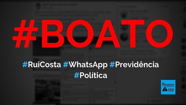 Print no WhatsApp revelou conversa de Rui Costa sobre reforma da Previdência, diz boato (Foto: Reprodução/Facebook)