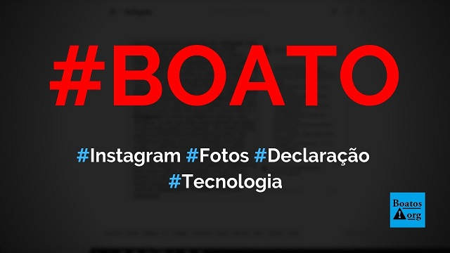 Amanhã começa a nova regra do Instagram em que eles podem usar suas fotos, diz boato (Foto: Reprodução/Facebook)