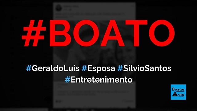 Esposa de Geraldo Luis se chama Ana e é secretária de Silvio Santos, diz boato (Foto: Reprodução/Facebook)