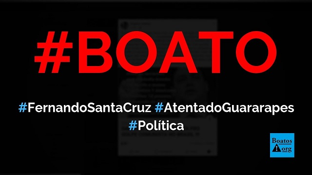 Fernando Santa Cruz, pai do presidente da OAB, participou do atentado de Guararapes, diz boato (Foto: Reprodução/Facebook)