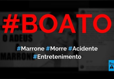 Marrone morreu em um acidente de carro enquanto voltava de show em Brasília, diz boato (Foto: Reprodução/Facebook)