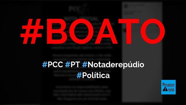 PCC divulga nota de repúdio após PF citar ligação entre PT e facção, diz boato (Foto: Reprodução/Facebook)