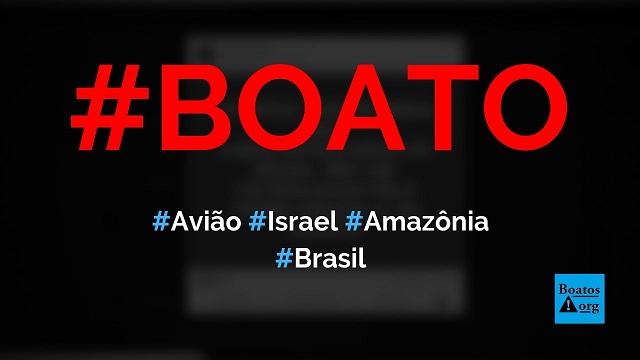 Vídeo mostra avião israelense apagando incêndio na Amazônia do Brasil, diz boato (Foto: Reprodução/Facebook)