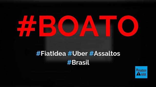 Fiat Idea branco que faz Uber (táxi) está realizando assaltos, diz boato (Foto: Reprodução/Facebook)