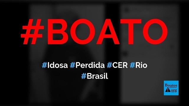 Idosa está perdida na CER centro no Rio de Janeiro, diz boato (Foto: Reprodução/Facebook)