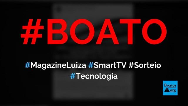 Magazine Luiza sorteia TV de 50 polegadas em site no WhatsApp e no Facebook, diz boato (Foto: Reprodução/Facebook)