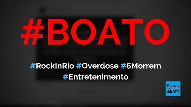 Seis pessoas morreram de overdose de cocaína no Rock in Rio 2019, diz boato (Foto: Reprodução/Facebook)