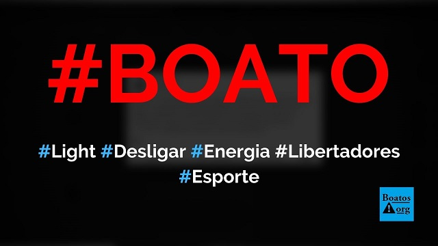 Light vai desligar energia elétrica no Rio de Janeiro na hora da final da Libertadores em 2311, diz boato (Foto: Reprodução/Facebook)