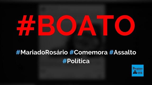 Maria do Rosário comemora o fato de ter sido assaltada em Porto Alegre, diz boato (Foto: Reprodução/Facebook)