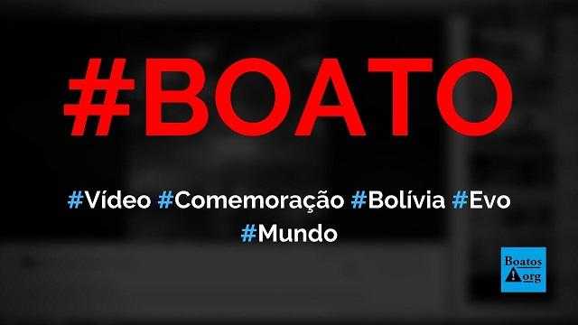 Vídeo mostra comemoração em La Paz (Bolívia) após a renúncia de Evo Morales, diz boato (Foto: Reprodução/Facebook)