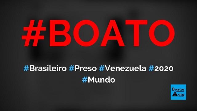 Brasileiro Jonatan Diniz está preso na Venezuela desde o final do ano passado, diz boato (Foto: Reprodução/Facebook)