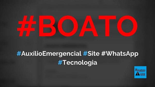 Descubra se você tem direito ao auxílio emergencial compartilhando link no WhatsApp, diz boato (Foto: Reprodução/Facebook)