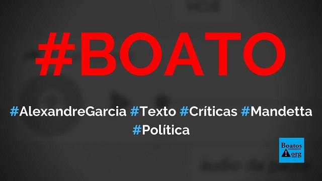 Alexandre Garcia escreve texto criticando Luiz Henrique Mandetta, ex-ministro da Saúde, diz boato (Foto: Reprodução/Facebook)