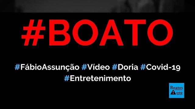 Fábio Assunção chamou Doria de canalha, defendeu Bolsonaro e criticou isolamento social em vídeo, diz boato (Foto: Reprodução/Facebook)