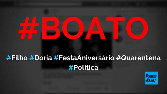 Filho de João Doria dá festa de aniversário com 200 pessoas durante quarentena do coronavírus, diz boato (Foto: Reprodução/Facebook)