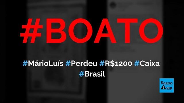 Sr. Mário Luís perdeu carteira de identidade e R$ 1.200 do auxílio emergencial, diz boato (Foto: Reprodução/Facebook)