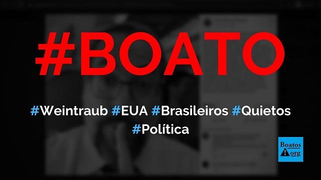 Em avião para os EUA, Weintraub mandou brasileiros ficarem quietos, diz boato (Foto: Reprodução/Facebook)