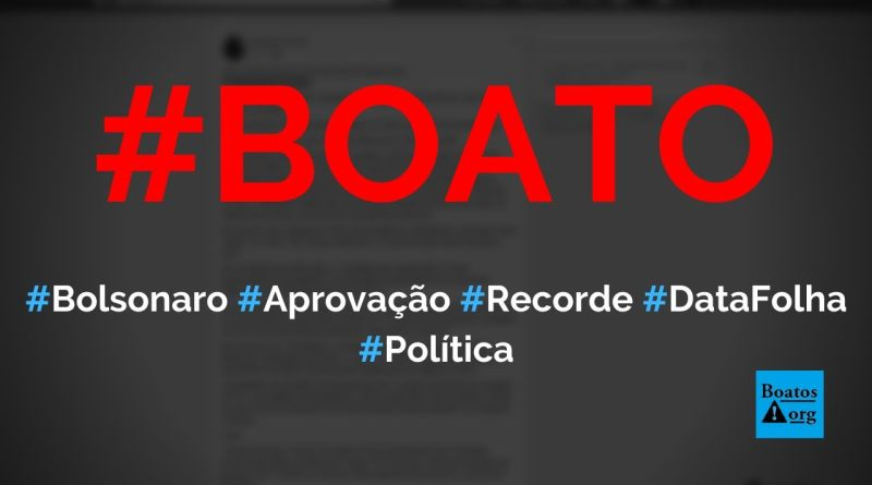 Aprovação de Bolsonaro bate recorde, diz pesquisa Datafolha, diz boato (Foto: Reprodução/Facebook)