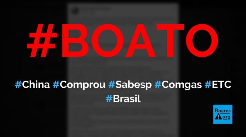 China comprou a Sabesp, CPTM, Comgas, Anel, mineradora, Band e Globo, diz boato (Foto: Reprodução/Facebook)