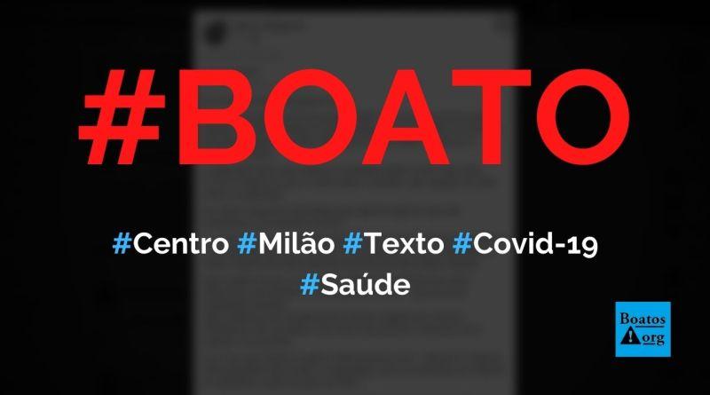 Centro de Epidemiologia de Milão escreve texto comparando tratamento contra Covid-19 em fevereiro e agosto de 2020, diz boato (Foto: Reprodução/Facebook)