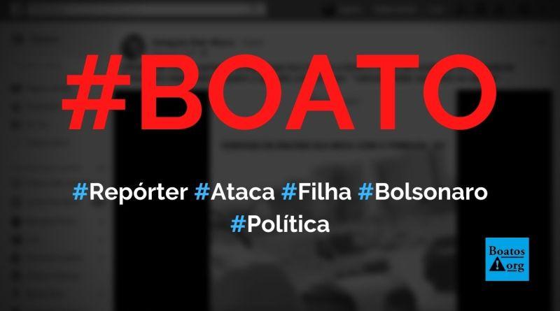"""Repórter atacou Bolsonaro ao falar """"vamos visitar sua filha na cadeia"""", mostra vídeo, diz boato (Foto: Reprodução/Facebook)"""
