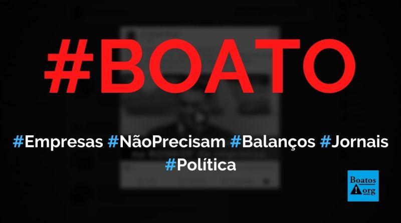 Empresas não precisam mais publicar balanços em jornais após MP de Bolsonaro, diz boato (Foto: Reprodução/Facebook)