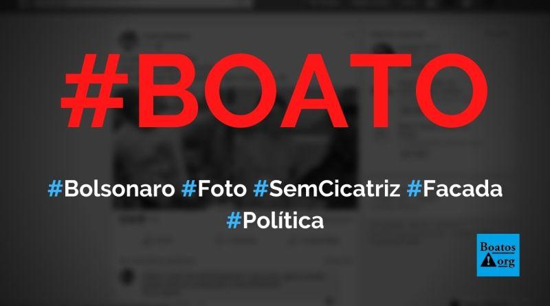 Foto mostrou Bolsonaro sem cicatriz no local em que levou facada em 2018, diz boato (Foto: Reprodução/Facebook)