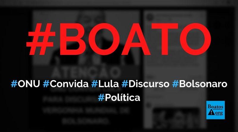 Lula é convidado a discursar na ONU após pronunciamento de Bolsonaro na Assembleia-Geral, diz boato (Foto: Reprodução/Facebook)