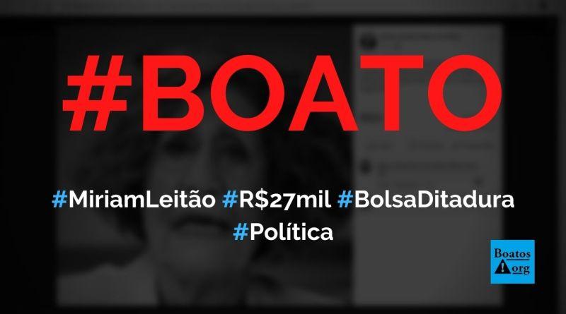 Miriam Leitão teve pensão de R$ 27 mil (Bolsa Ditadura) cortada pelo governo, diz boato (Foto: Reprodução/Facebook)