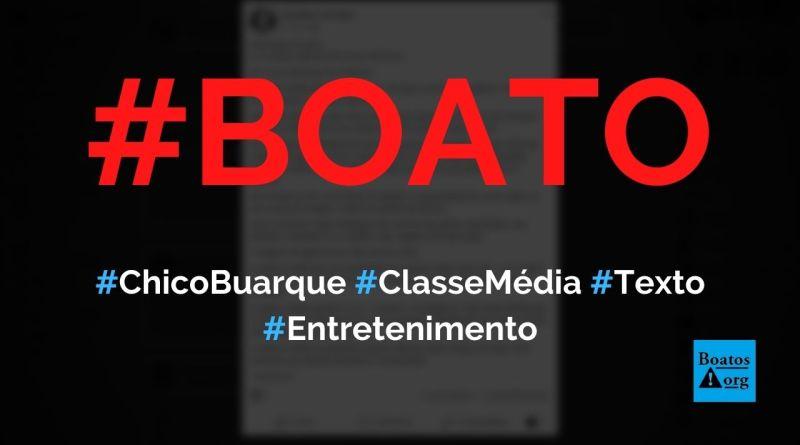 A Classe Média está de Partida é um texto escrito por Chico Buarque, diz boato (Foto: Reprodução/Facebook)