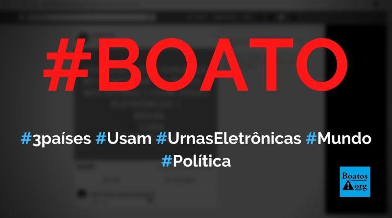 Apenas três países (Brasil, Cuba e Venezuela) usam urnas eletrônicas nas eleições, diz boato (Foto: Reprodução/Facebook)