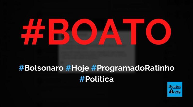 Bolsonaro vai estar hoje, às 22h15, no Programa do Ratinho, no SBT, diz boato (Foto: Reprodução/Facebook)