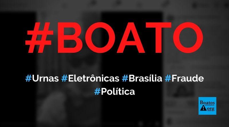 Urnas eletrônicas estão saindo de Brasília com votos já computados, diz boato (Foto: Reprodução/Facebook)