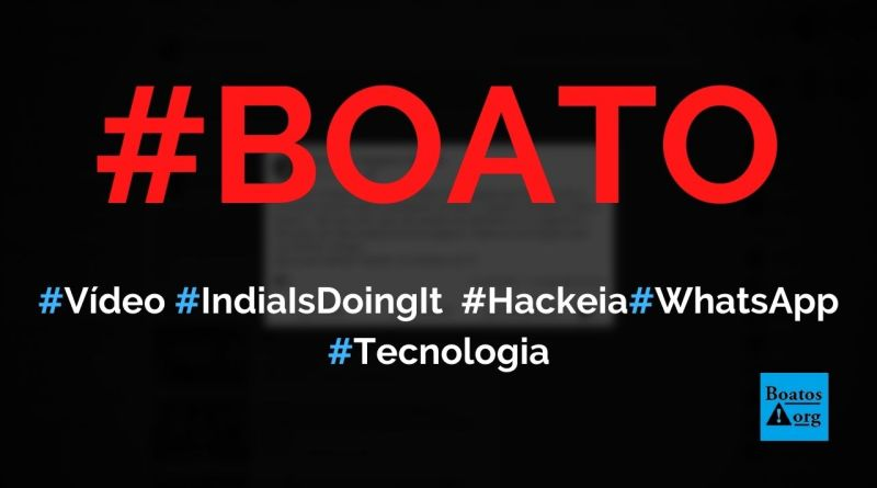 Vídeo India is doing it é um vírus que hackeia o seu telefone em 10 segundos, diz boato (Foto: Reprodução/Facebook)