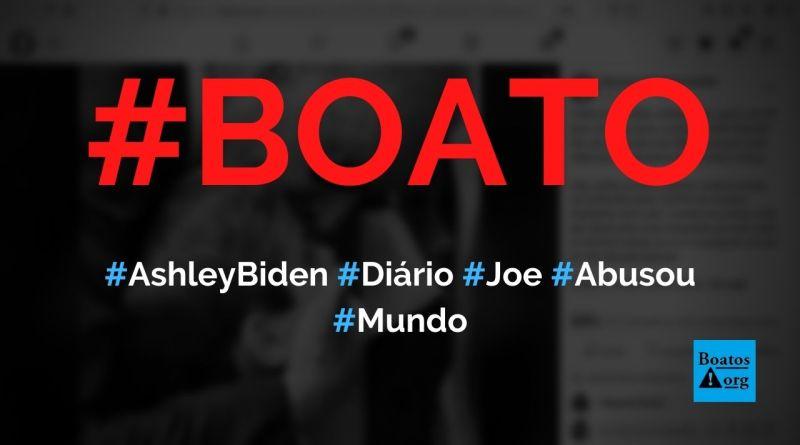 Ashley Biden revela em diário que foi abusada por Joe Biden, o pai, diz boato (Foto: Reprodução/Facebook)