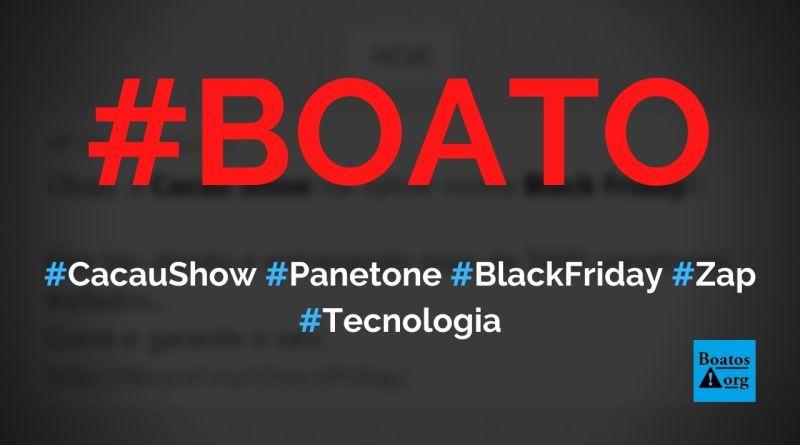 Cacau Show dá 5000 panetones de Black Friday no WhatsApp, diz boato (Foto: Reprodução/Facebook)